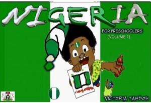 NIGERIA FOR PRESCOOLERS by victoria tandoh